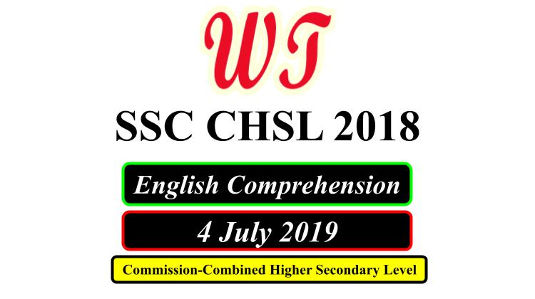 SSC CHSL 4 July 2019 English Comprehension Questions PDF Download Free