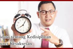 Pidato tentang Kedisiplinan Kunci Kesuksesan