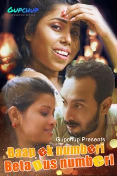 Baap Ek Numberi Beta Daas Numberi (2020) Hindi Hot Video | x264 WEB-DL | GupChup Exclusive | Download | Watch Online