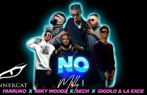Milly & Farruko & Sech & Miky Woodz & Gigolo Y La Exce - No