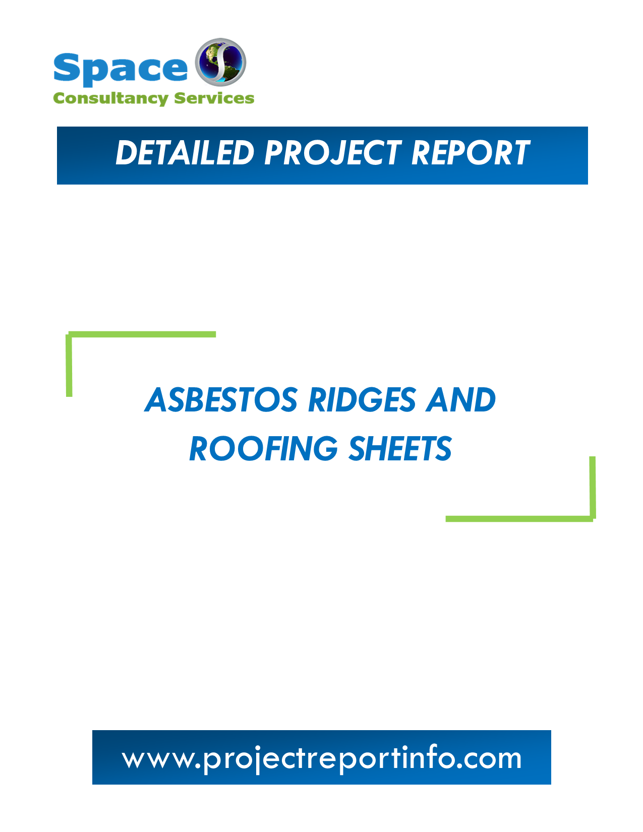 Project Report on Asbestos Ridges and Roofing Sheets Manufacturing