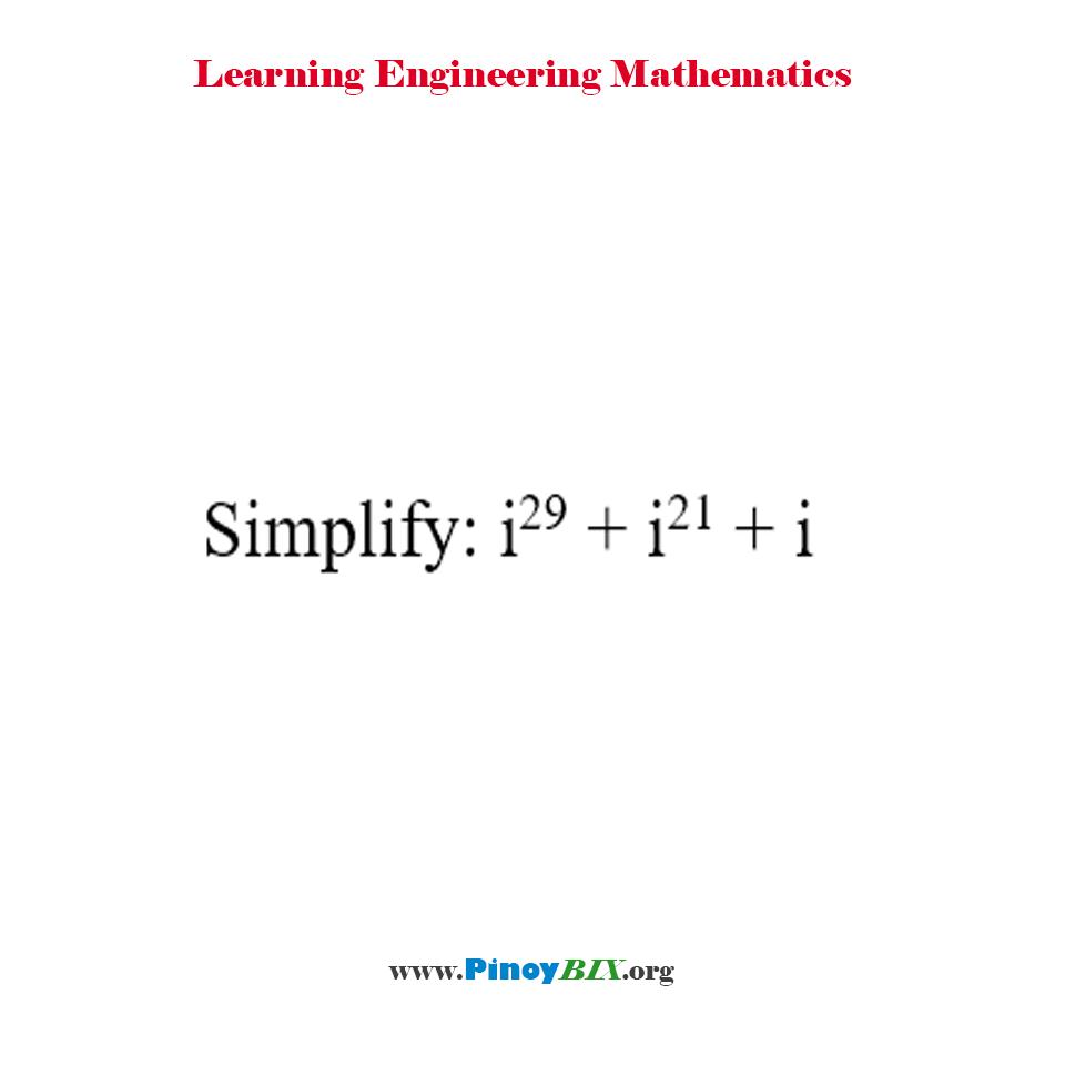 Simplify: i^29 + i^21 + i