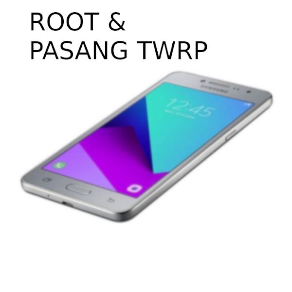 Root dan Pasang TWRP Samsung J2 Prime (SM-G532G)