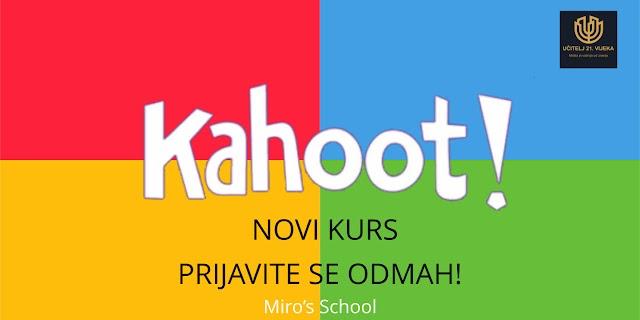 NOVO! KURS KAHOOT!  - WEB ALAT ZA IZRADU KVIZOVA