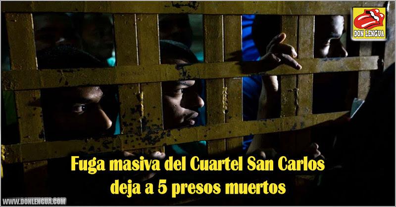Fuga masiva del Cuartel San Carlos deja 5 presos muertos