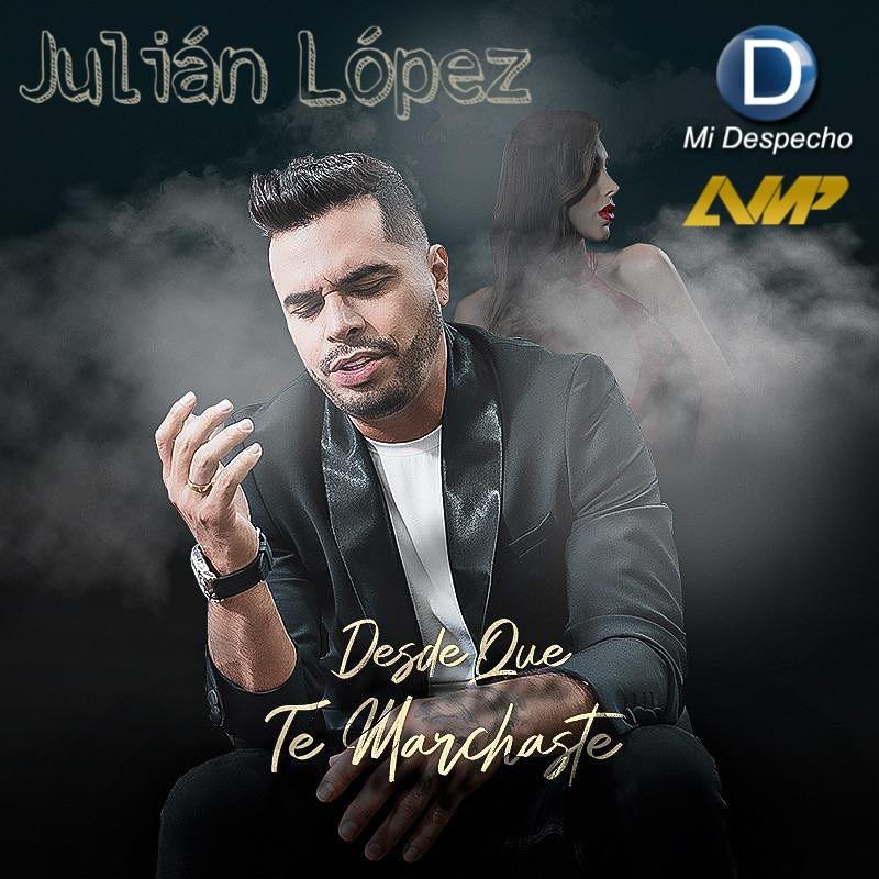 Julián López Desde Que Te Marchaste Frontal