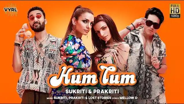 Hum Tum Lyrics In Hindi | Sukriti Kakar | Prakriti Kakar