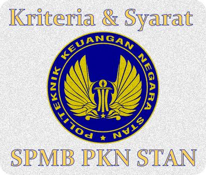 Kriteria dan Persyaratan Pendaftaran SPMB PKN STAN 2020/2021