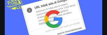 Inspeksi URL Tidak Terindex Google, Ini Solusi Jitunya Agar Artikel Muncul Di Pencarian