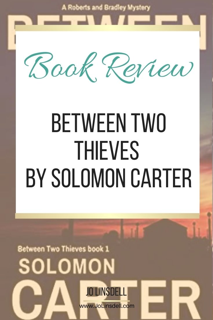 Book Review: Between Two Thieves by Solomon Carter