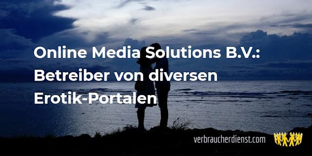 Titel: Online Media Solutions B.V.: Betreiber von diversen Erotik-Portalen