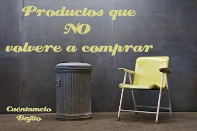 http://www.cuentamelobajito.com/2016/04/productos-que-no-volvere-comprar.html