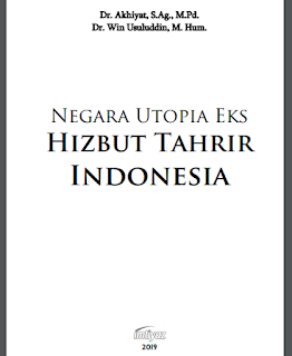 Buku Negera Utopia eks Hizbut Tahrir Indonesia  (Download PDF Gratis !!!!)