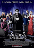 Sombras Tenebrosas / Dark Shadows