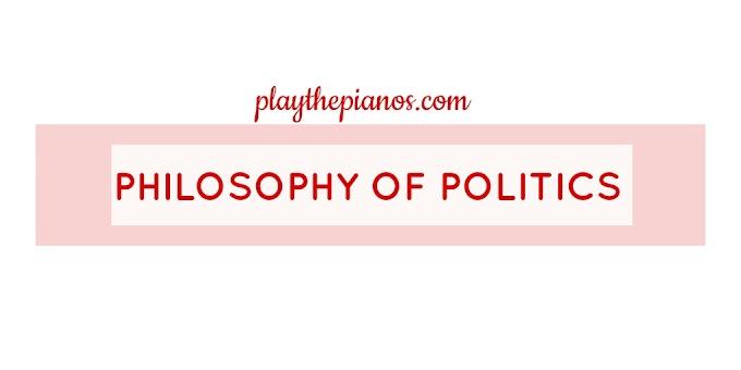 Philosophy of Politics