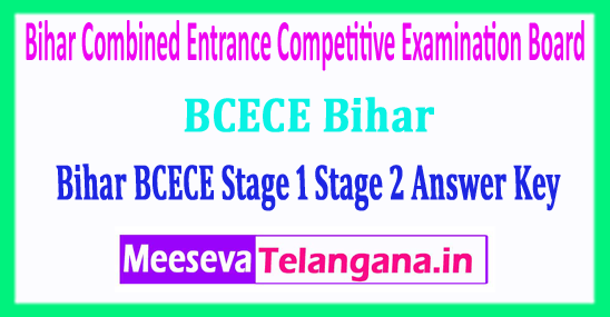 BCECE Bihar Combined Entrance Competitive Examination Board Stage 1 Stage 2 Answer Key 2018