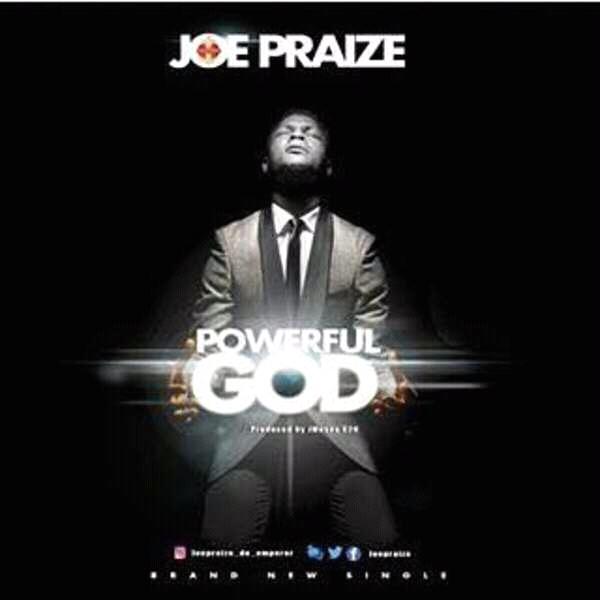 Download New Single by Joe Praize