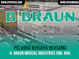 Jawatan Kosong di B. Braun Medical Industries Sdn. Bhd.