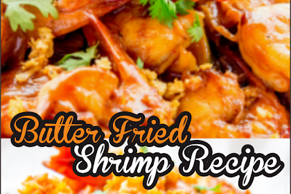 Butter Fried Shrimp Recipe