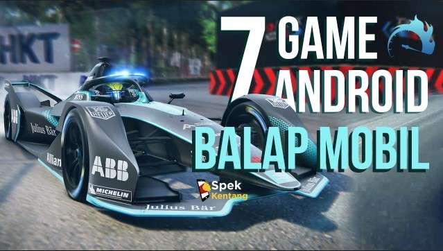 7 Game Balap Mobil Terbaik di Android 2020