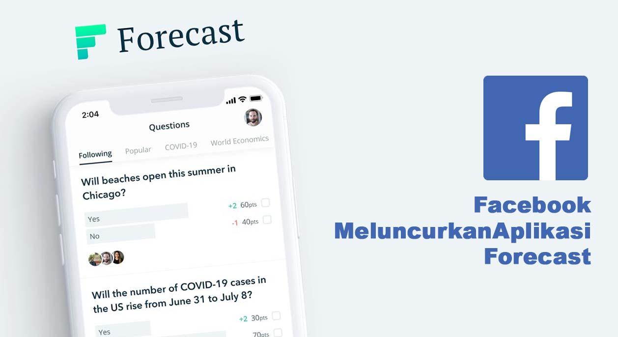 """Facebook Meluncurkan """"Forecast"""""""