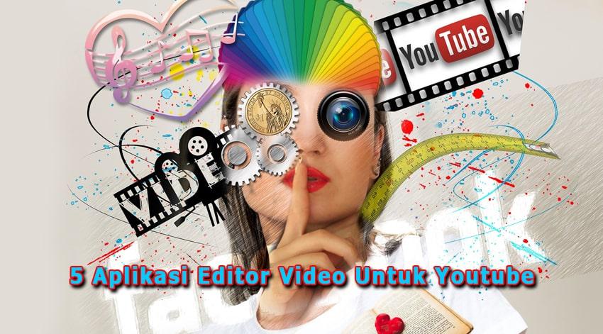 5 Aplikasi Editor Video Untuk Youtube Terbaik 2020