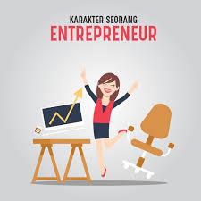 Seberapa Besar Karakter Entrepreneur Anda