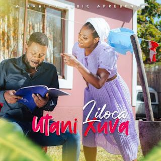 Liloca - Utani Xuva [Marrabenta][DOWNLOAD].MP3