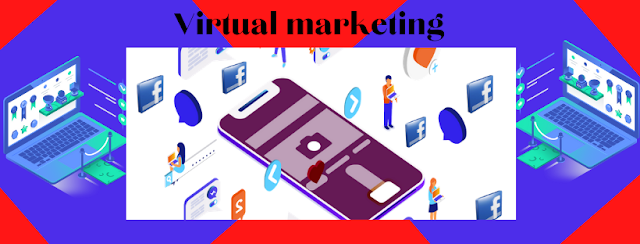 what is  Virtual Marketing and How to use  ?