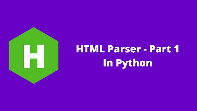 HackerRank HTML Parser - Part 1 in python problem solution