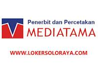 Lowongan Kerja Karanganyar Terbaru di Perusahaan Penerbitan CV Mediatama