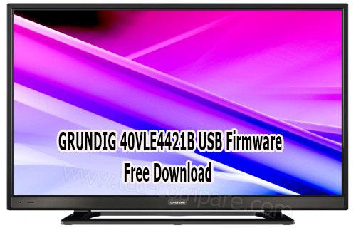 GRUNDIG 40VLE4421B USB Firmware Free Download