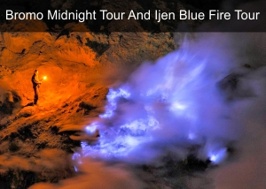 Bromo Midnight Tour And Ijen Blue Fire Tour