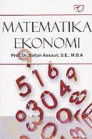 ajibayustore  Judul : MATEMATIKA EKONOMI Pengarang : Prof. Dr. Sofjan Assauri, S.E., M.B.A. Penerbit : Rajawali Pers