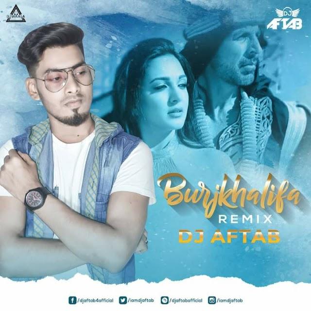 BURJ KHALIFA (REMIX) - DJ AFTAB