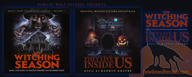"""Get the latest score from Howlin' Wolf Records """"THE WITCHING SEASON"""" and """"THEY LIVE INSIDE HERE!"""""""