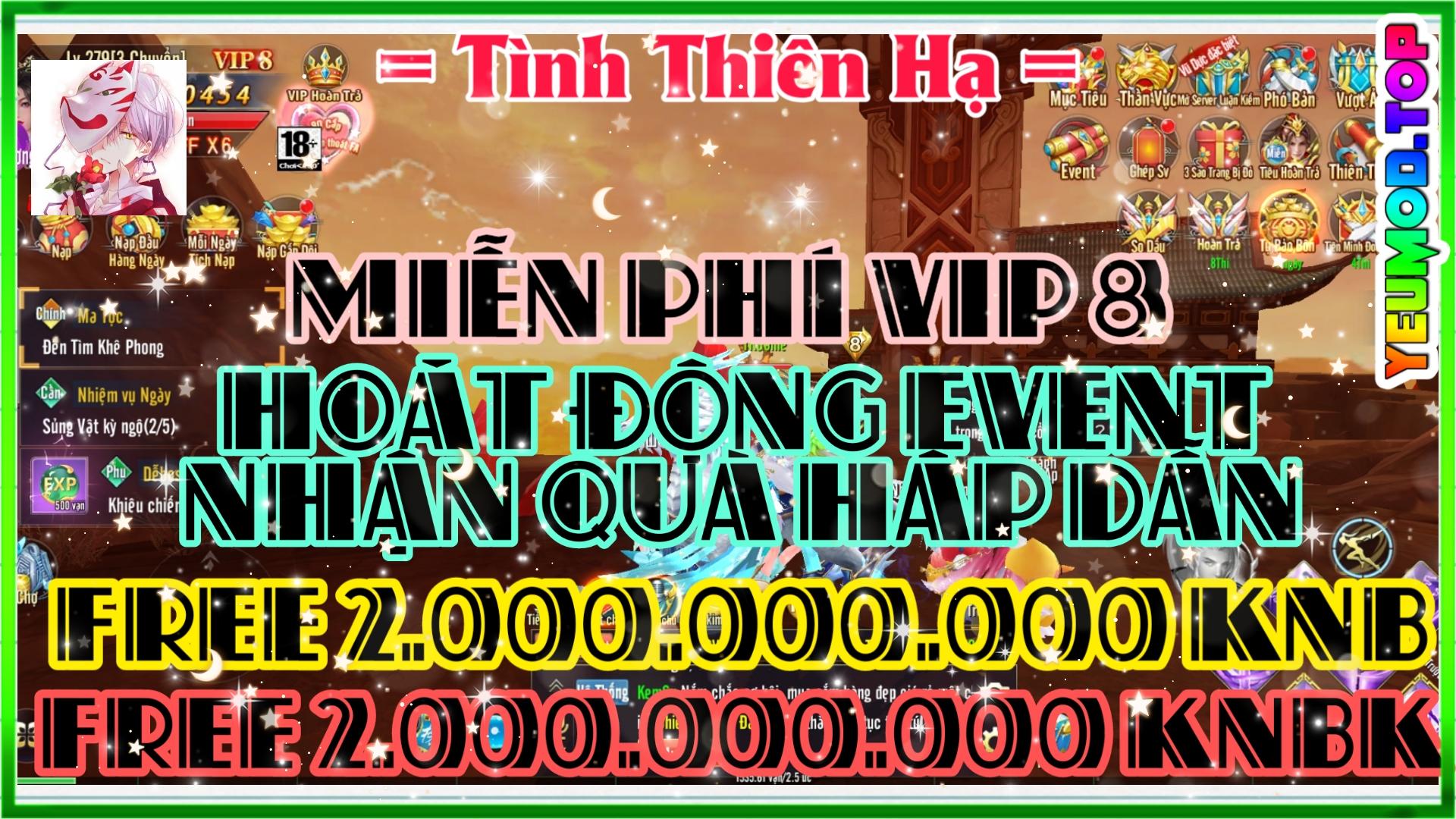 Tình Thiên Hạ Private Việt Hóa | Free VIP 8 | 2.000.000.000 KNB | 2.000.000.000 KNBK | Hoạt Động Event Nhận Quà Hấp Dẫn