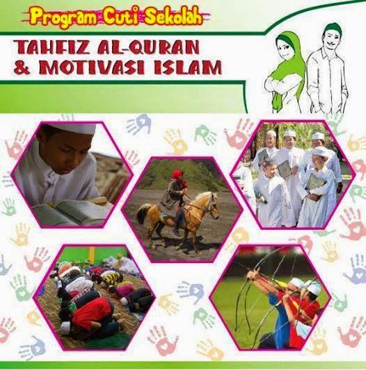 ❤ Program Cuti Sekolah (Kem Tahfiz & Motivasi Islam) Nov & Dis 2014 ❤