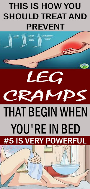 How To Prevent And Treat Painful Leg And Calf Cramp That Begin When You're In Bed#NATURALREMEDIES