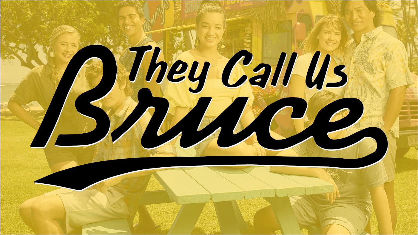 They Call Us Bruce 135: They Call Us Doogie Kameāloha, M.D.
