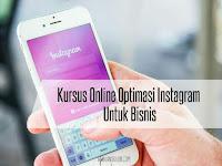 Kursus Online Optimasi Instagram Untuk Bisnis