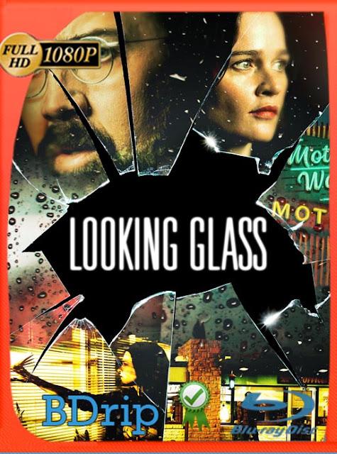 El Espejo (Looking Glass) (2018) BDRIP1080pLatino [GoogleDrive] SilvestreHD