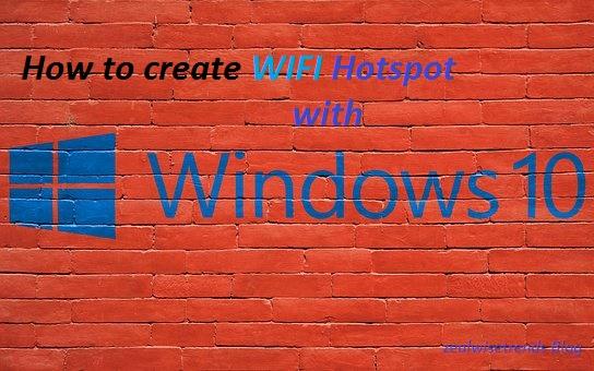 How_to_create_wifi_hotspot_with_windows_10.jpg