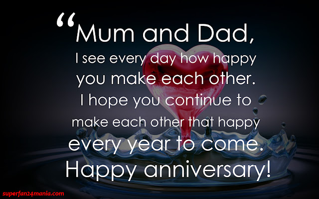 """""""Mum and Dad, I see every day how happy you make each other. I hope you continue to make each other that happy every year to come. Happy anniversary!"""""""