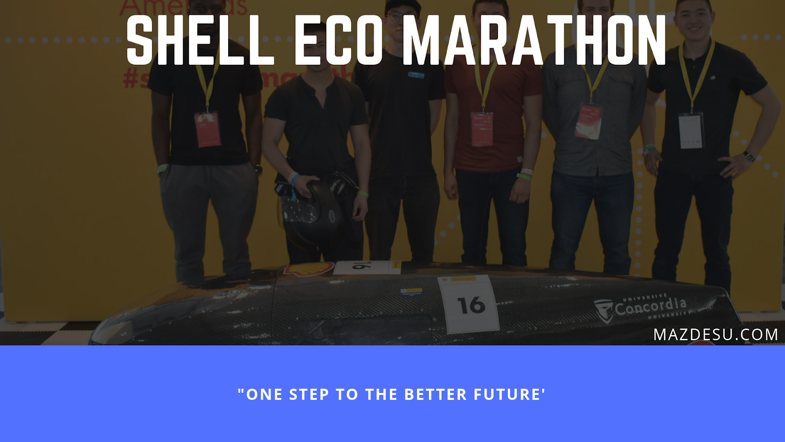 Shell Eco-Marathon: One Step to the Better Future