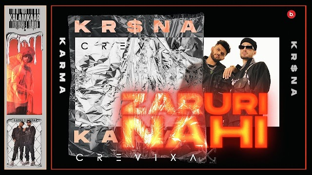 ZARURI NAHI SONG LYRICS - KARMA FEAT. KR$NA | M.Y.P. | KALAMKAAR