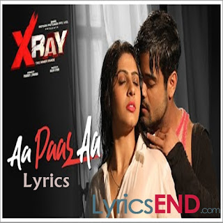 Aa Pass Aa Lyrics - Dev Negi | X Ray