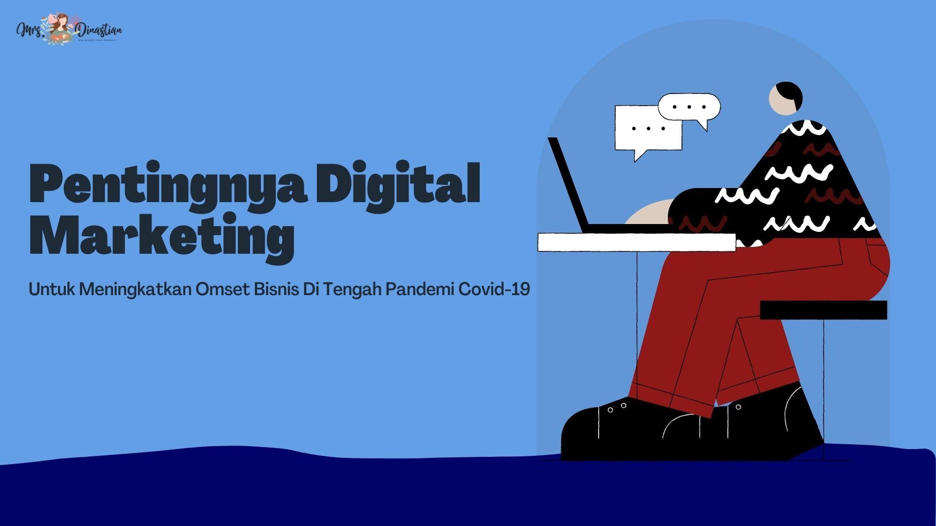 Pentingnya Digital Marketing Untuk Kemajuan Bisnis