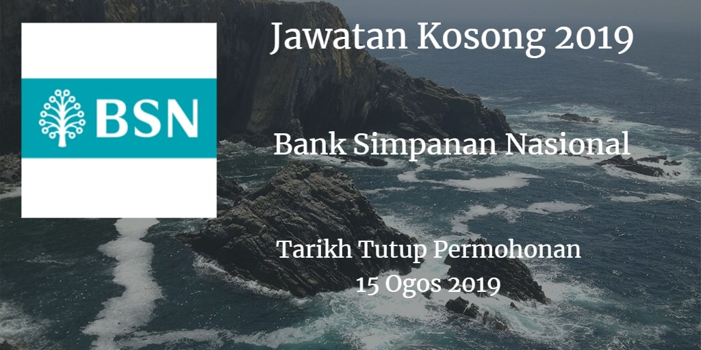 Jawatan Kosong BSN 15 Ogos 2019