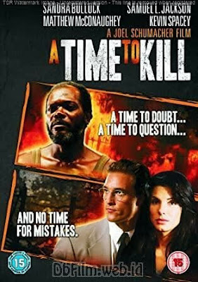Sinopsis film A Time to Kill (1996)